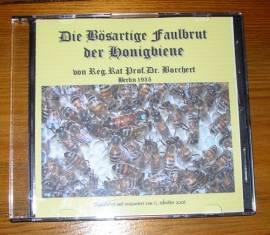 -Die Bösartige Faulbrut der Honigbiene- Borchert 1935, Bienen, Imker, Varroa - Bild vergrößern